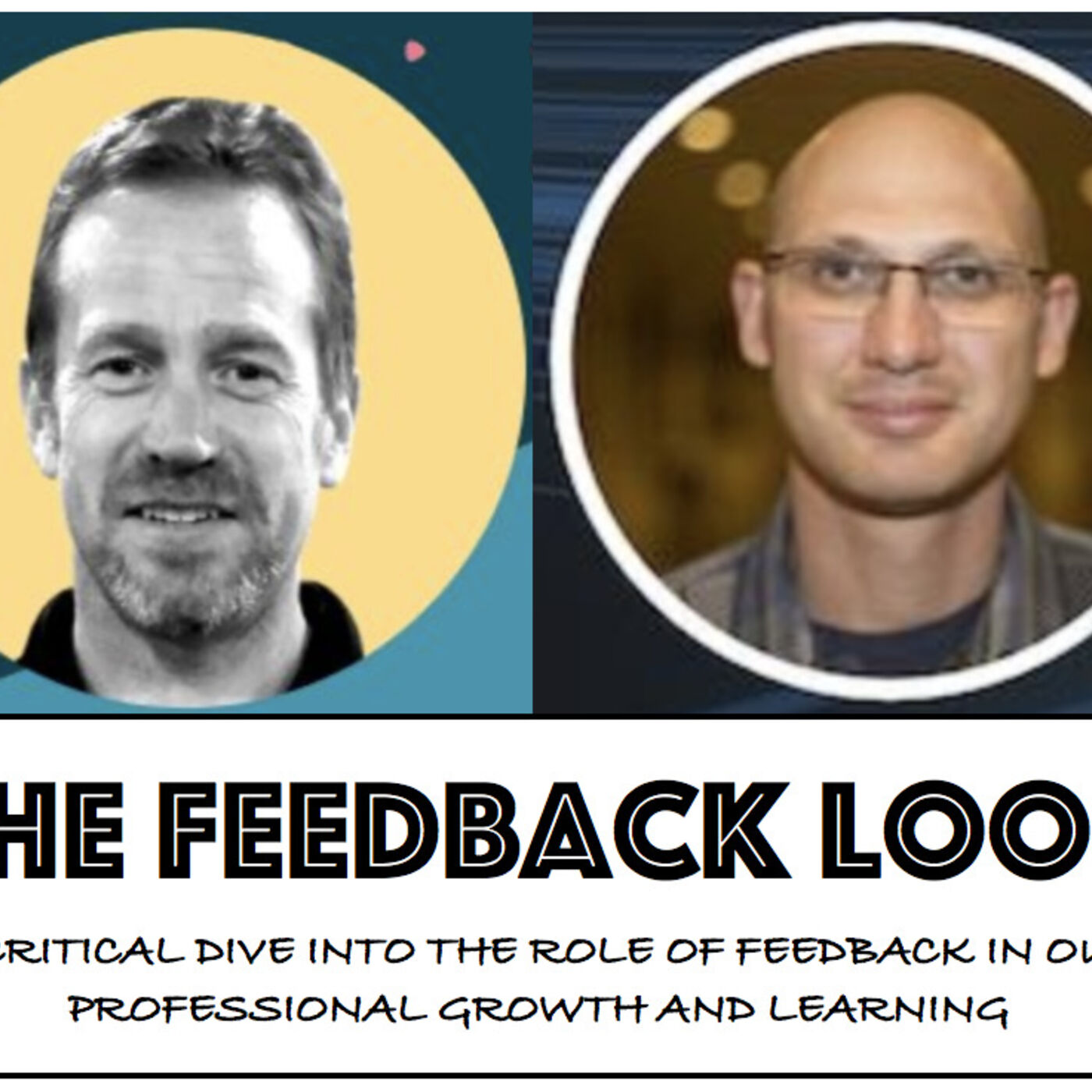 The Feedback Loop With Jorge Rodriguez and Andy Vasily
