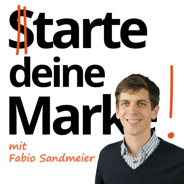 Starte deine Marke. Grosse Marketing-Tipps für kleine Start-ups. Podcast Artwork Image