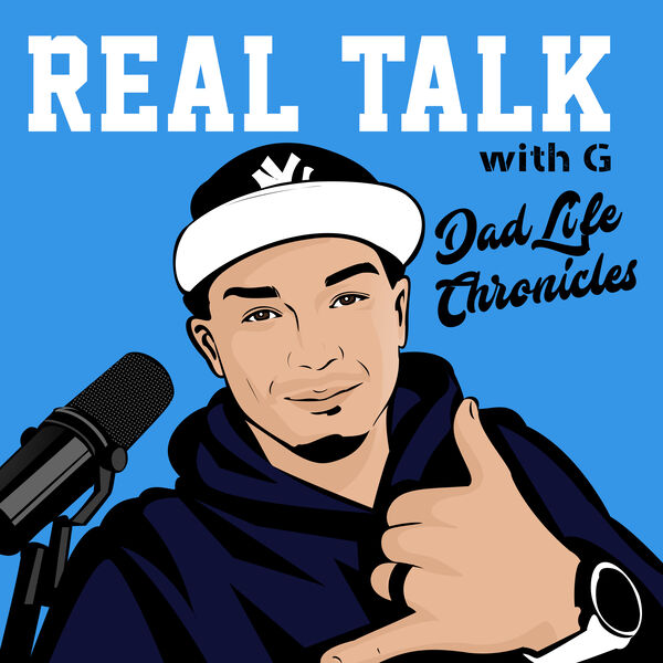Real Talk With G Podcast Artwork Image