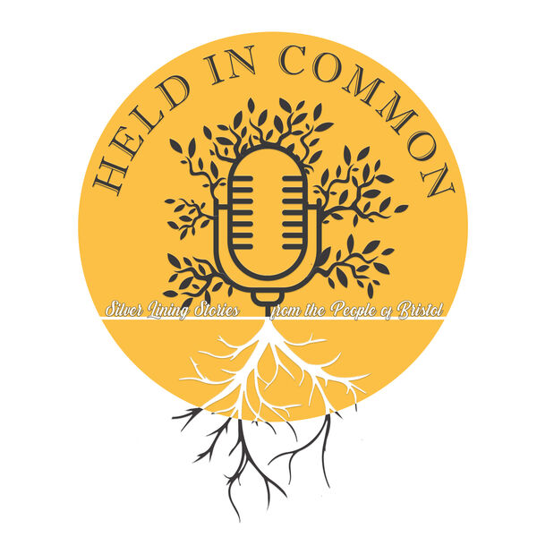Held In Common: Stories from the People of Bristol Podcast Artwork Image
