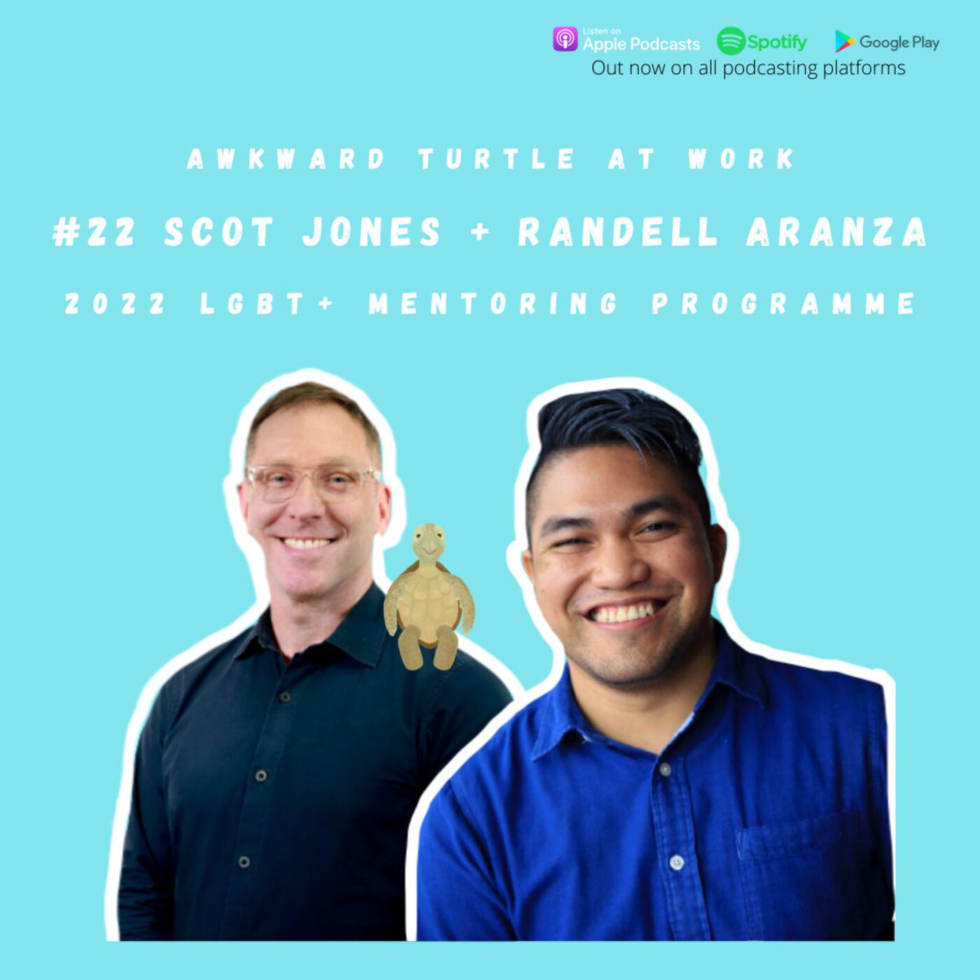 #22 - Should you get a Mentor? 2022 LGBT+ Mentoring Programme - Scot Jones, Randell Aranza