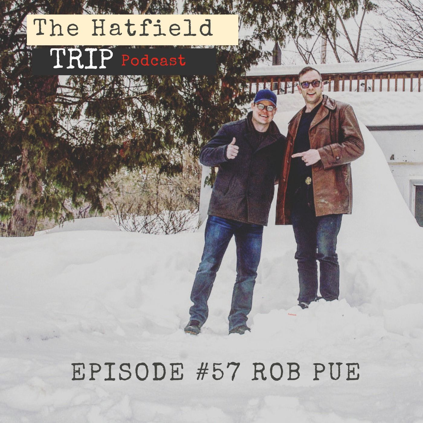 Episode #57 Rob Pue