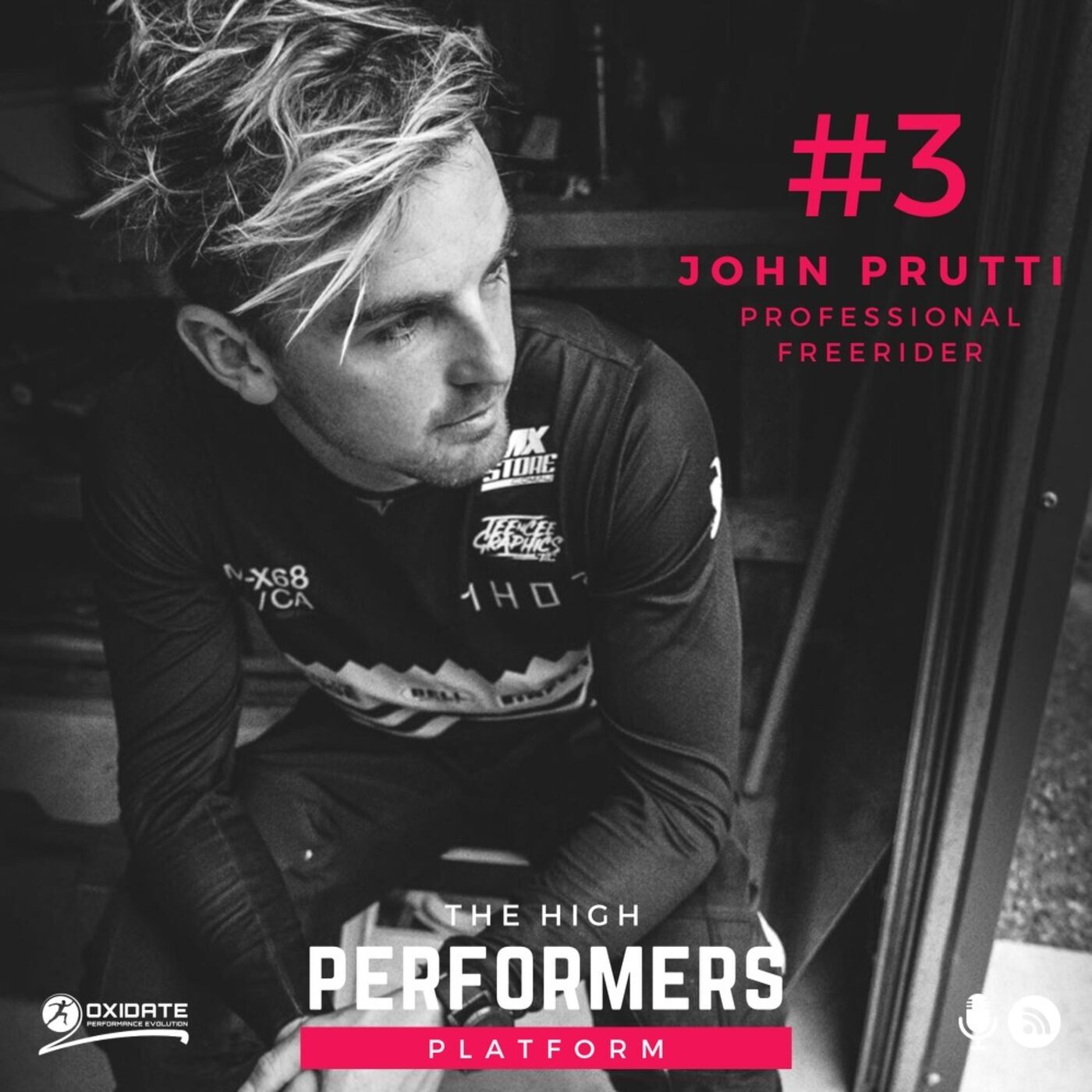 #3: John Prutti - Professional Motor Cross Racer & Free Rider. What it takes to push limits and boundaries to make it to the top, and how trying a worlds first trick almost cost him his career