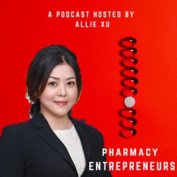 Pharmacy Entrepreneur Podcast  Podcast Artwork Image