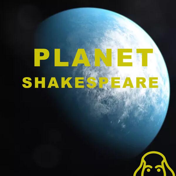 Planet Shakespeare Podcast Artwork Image