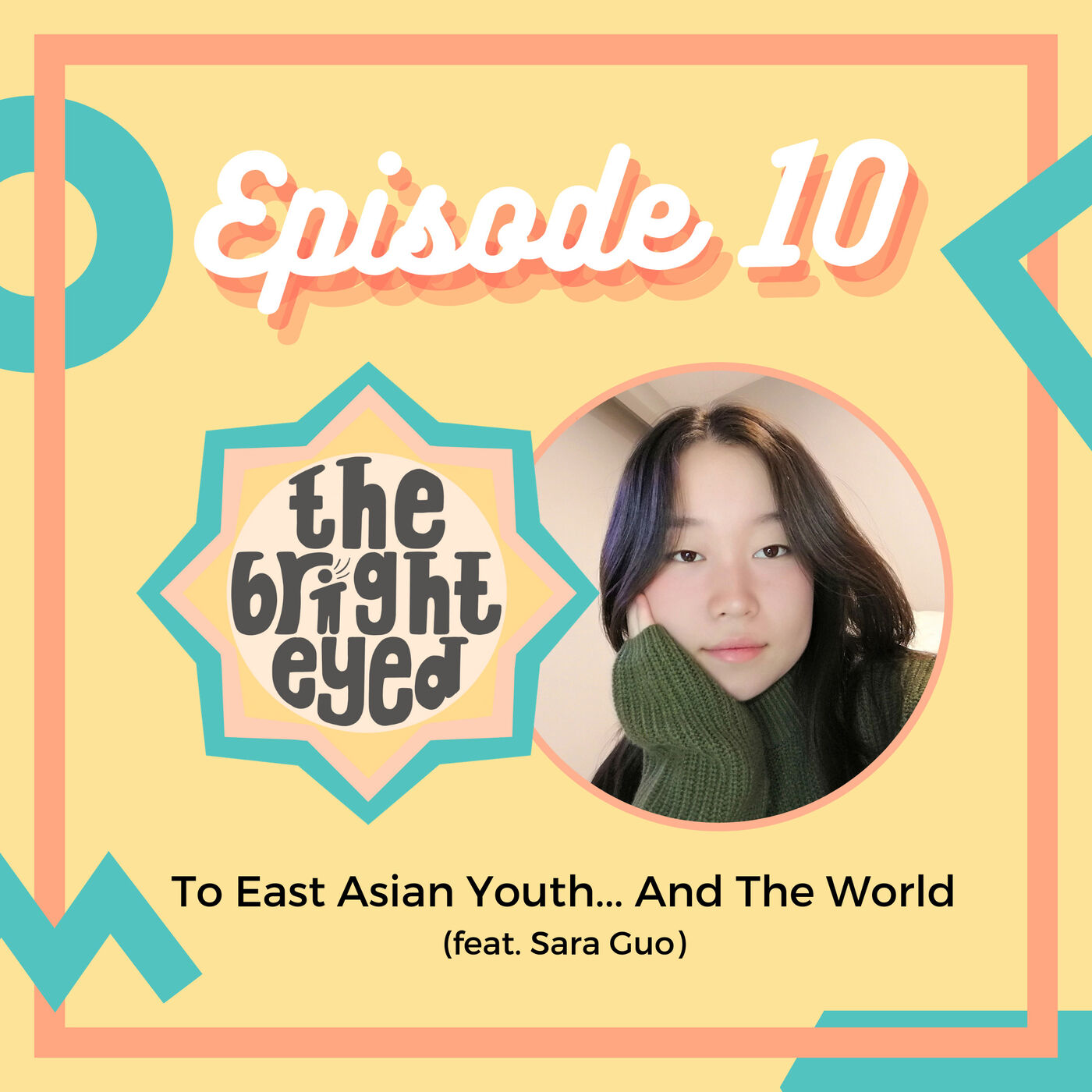To East Asian Youth... And The World (feat. Sara Guo)