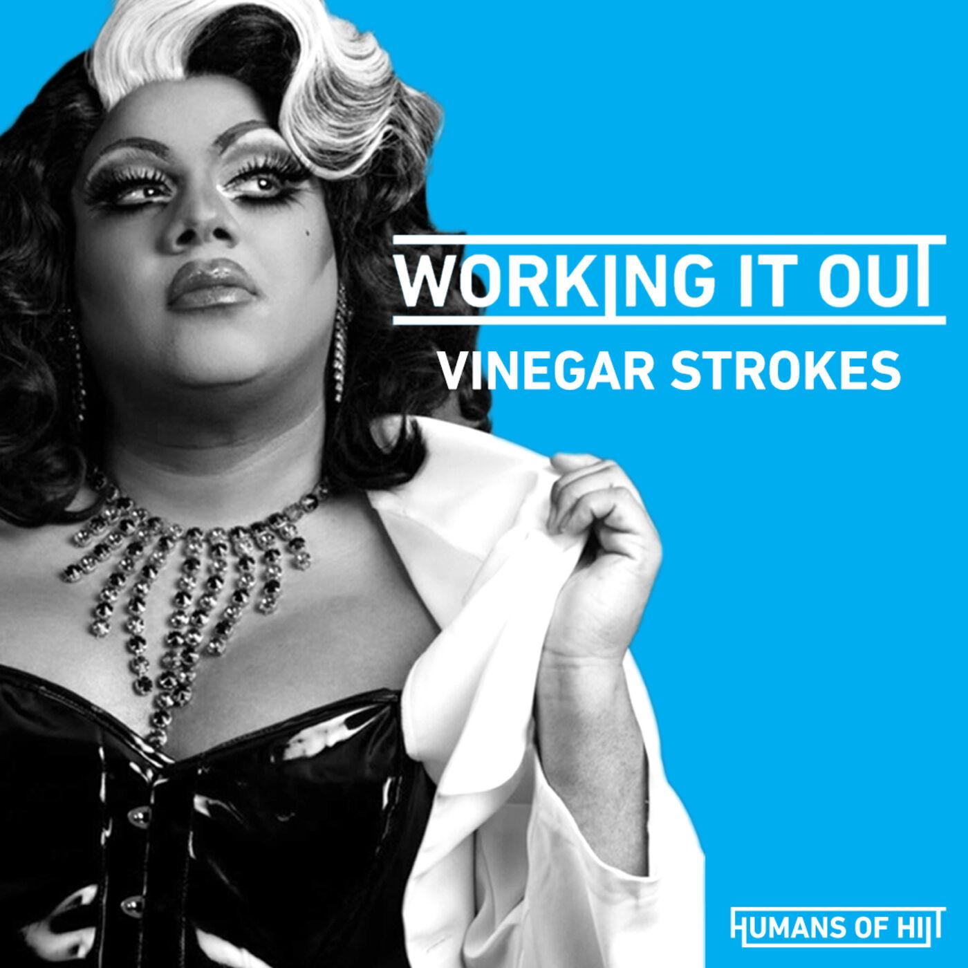 Episode 3 - Vinegar Strokes