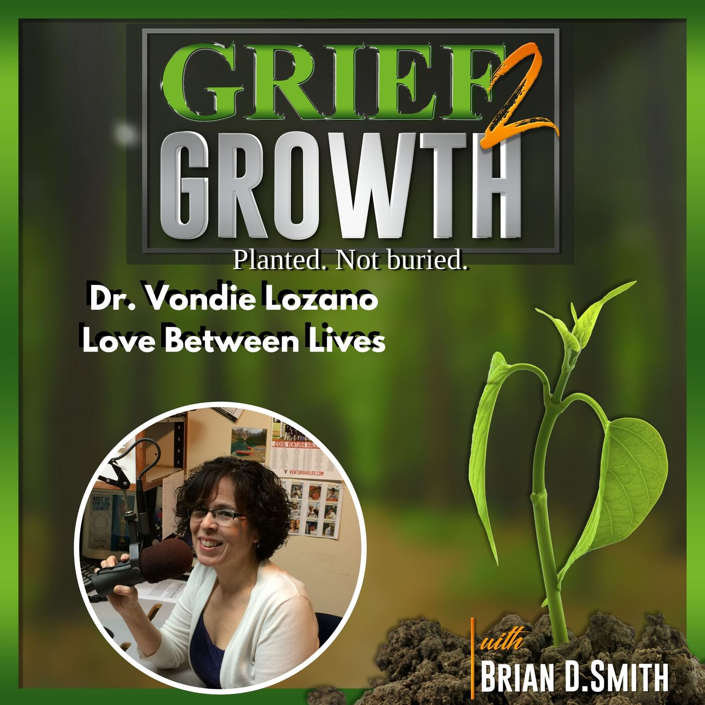Dr. Vondie Lozano-Life Between Lives