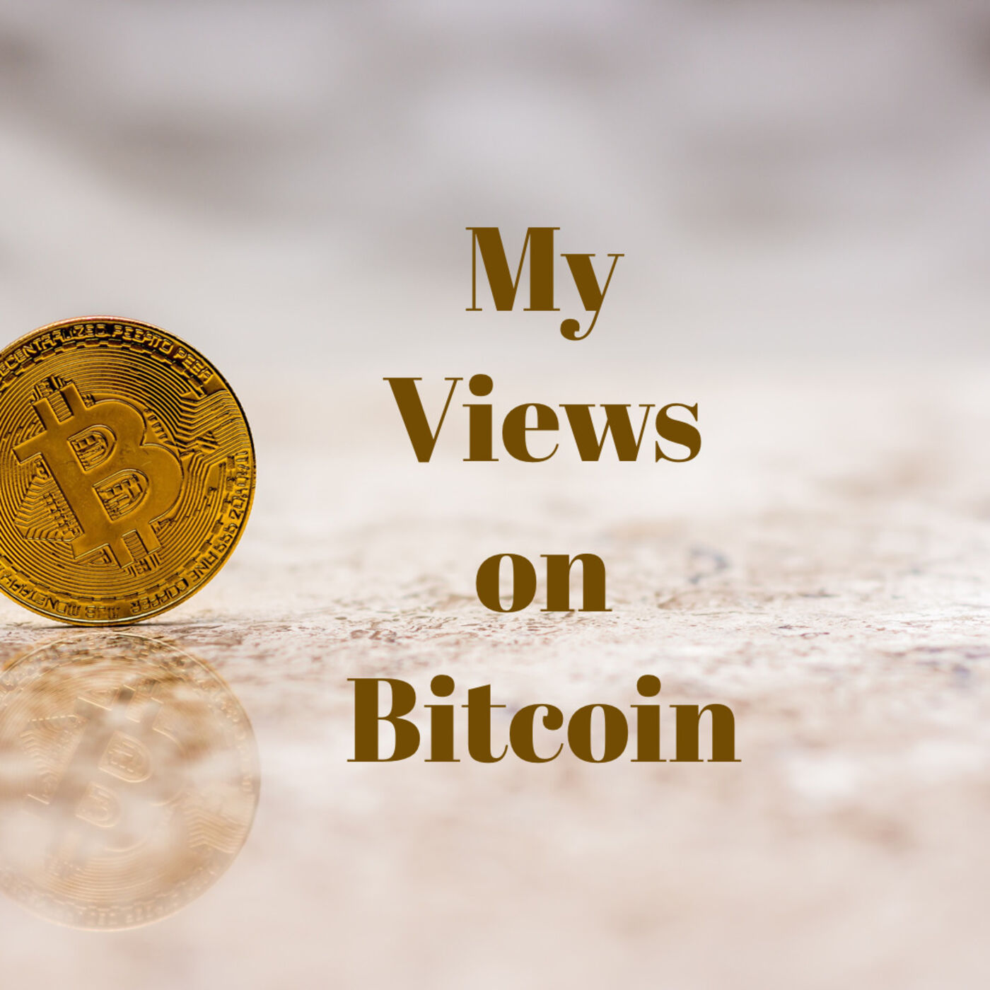 My View on Bitcoin