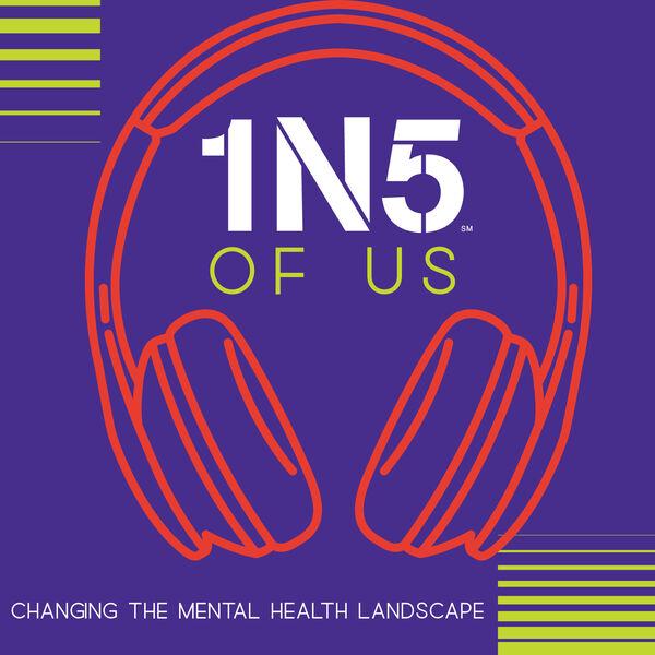 1N5 of Us: Changing the Mental Health Landscape Podcast Artwork Image