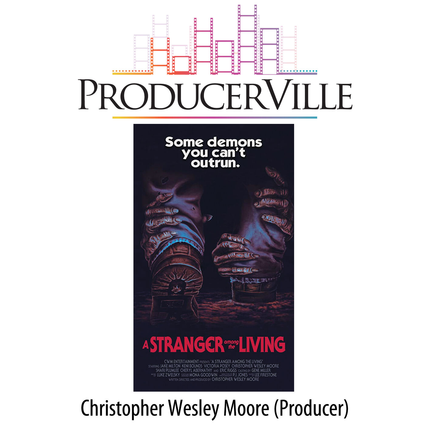 Christopher Wesley Moore (A STRANGER AMONG THE LIVING)