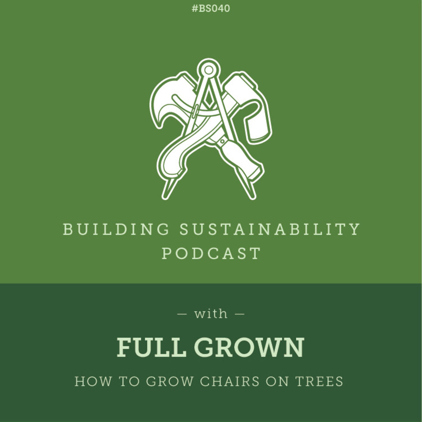 Slow manufacture for carbon capture  - Full Grown - Alice & Gavin Munro - BS040