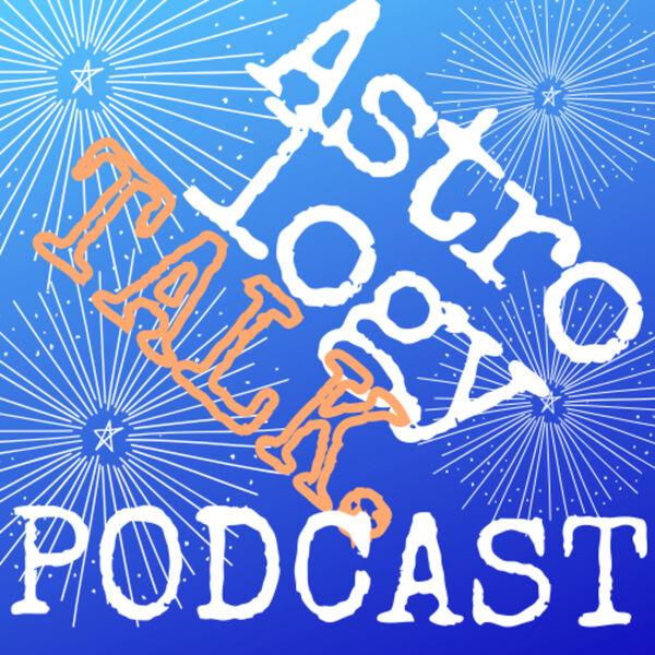 Astrology Talk Podcast Podcast Artwork Image