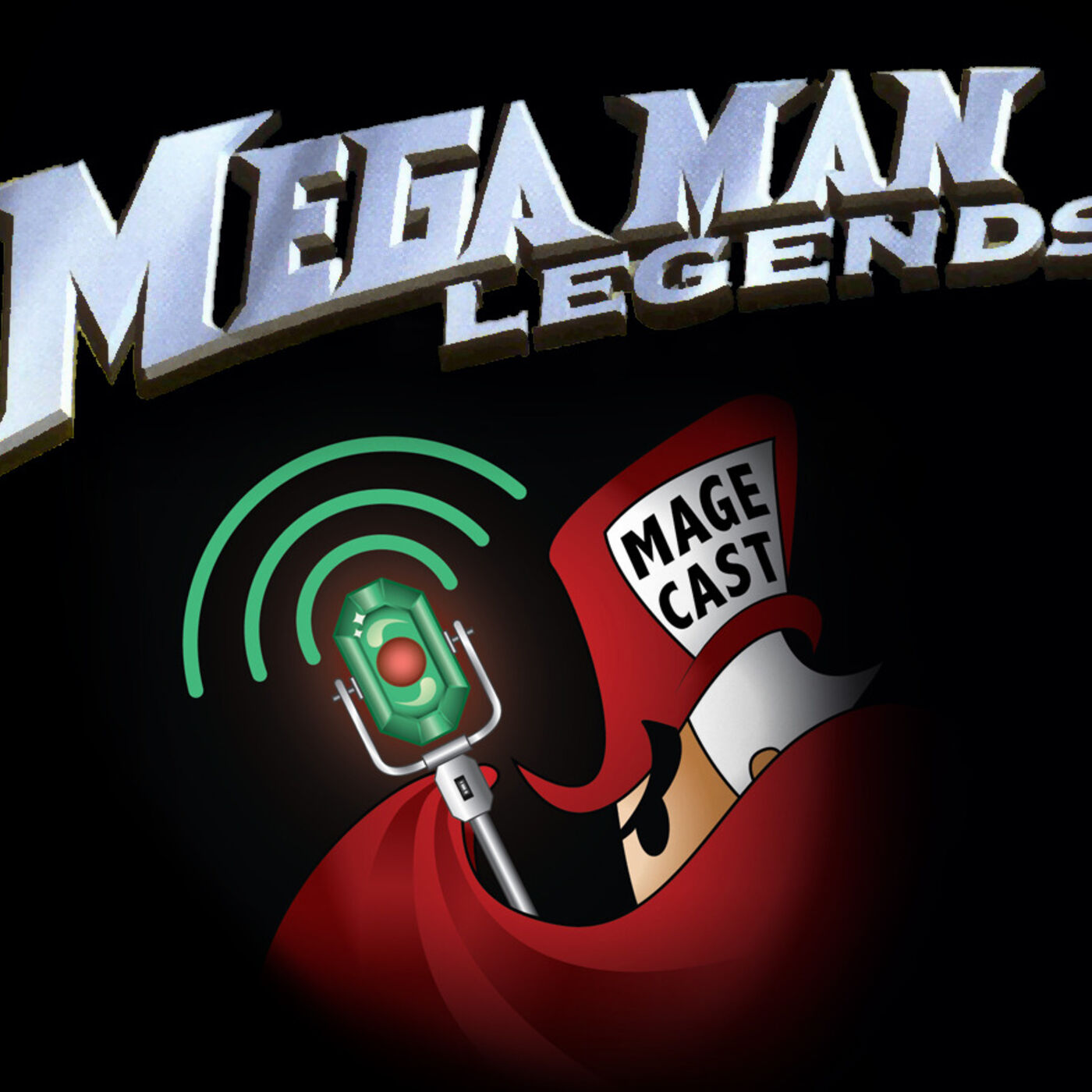 "#048 - ""The Man, The Mega, The Legends"" (Mega Man Legends)"