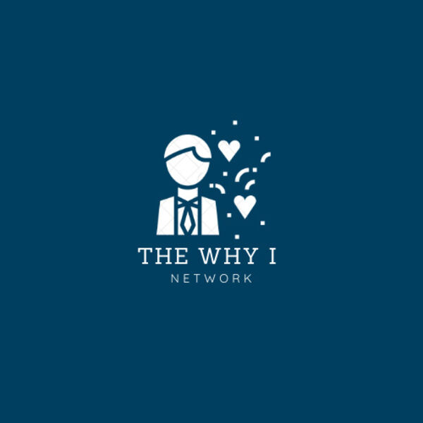 The Why I Network Podcast Artwork Image