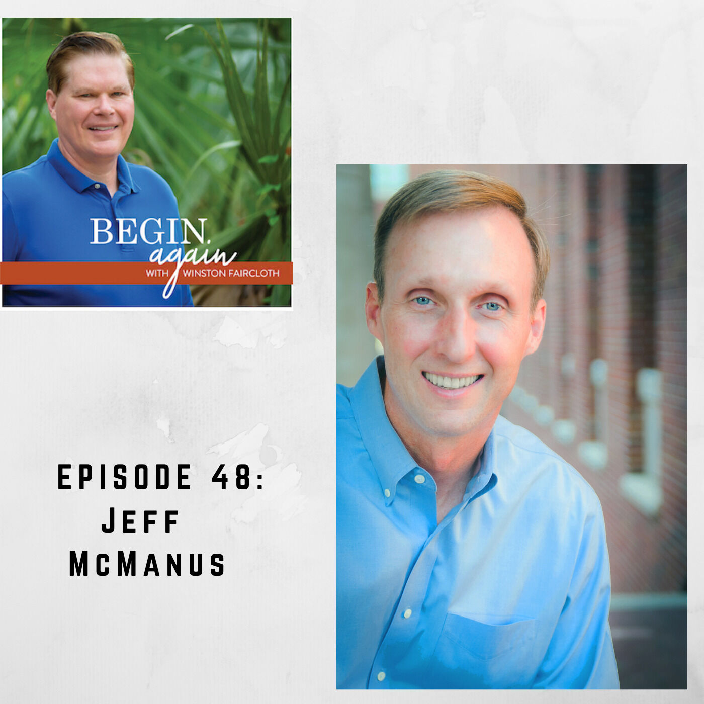 048 BA: Jeff McManus, Growing Weeders into Leaders