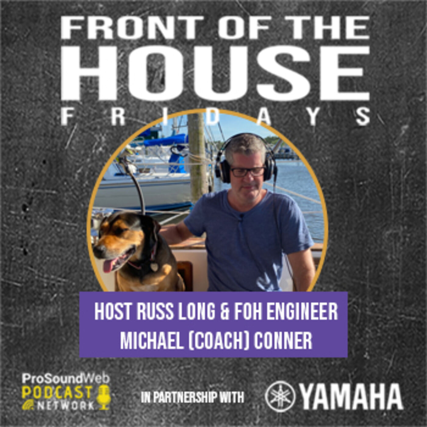 Episode 4: FOH Engineer Michael (Coach) Conner