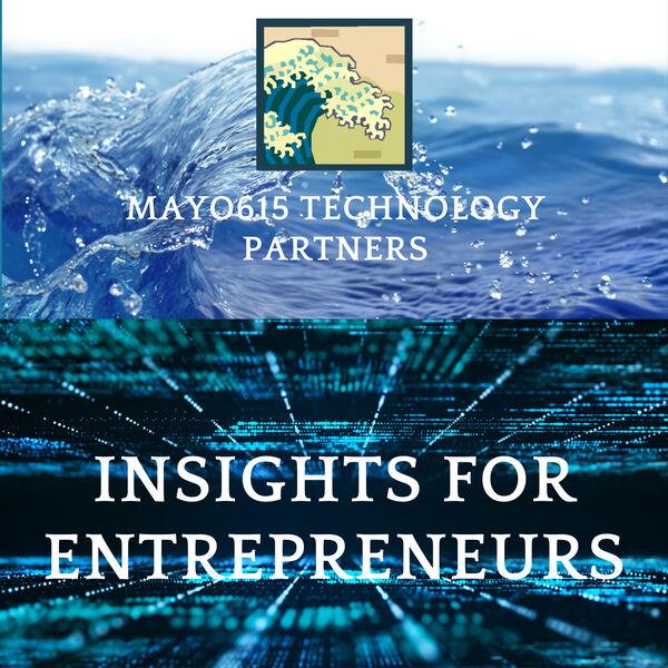 Mayo615's Insights for Entrepreneurs Podcast Artwork Image