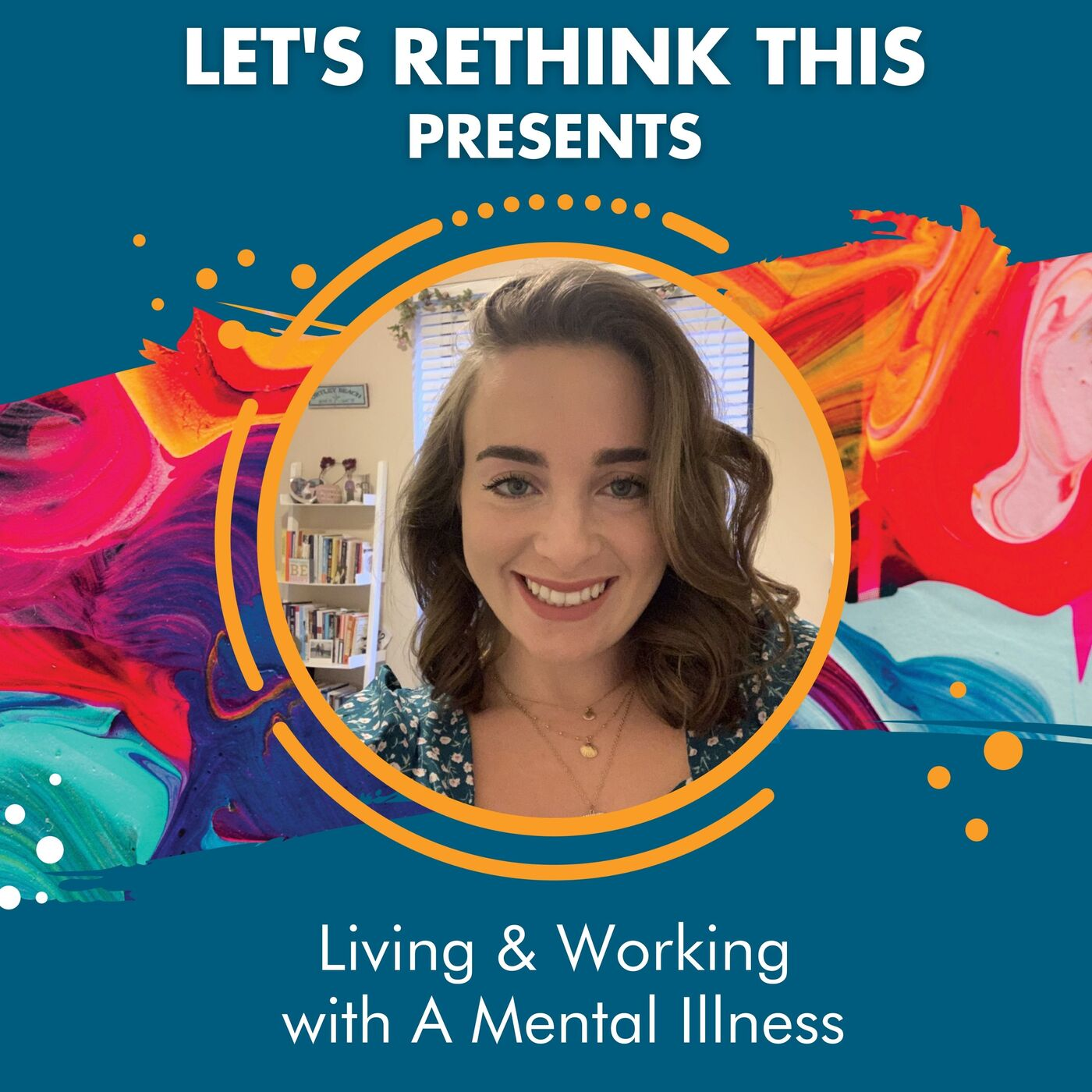 Living & Working with A Mental Illness