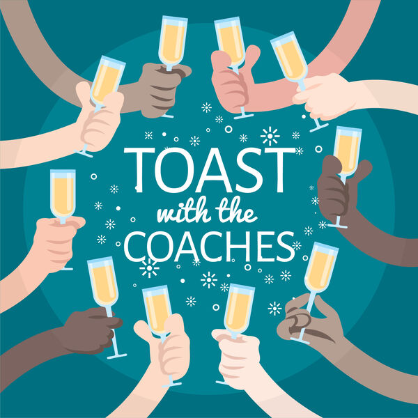 Toast with the Coaches Podcast Artwork Image