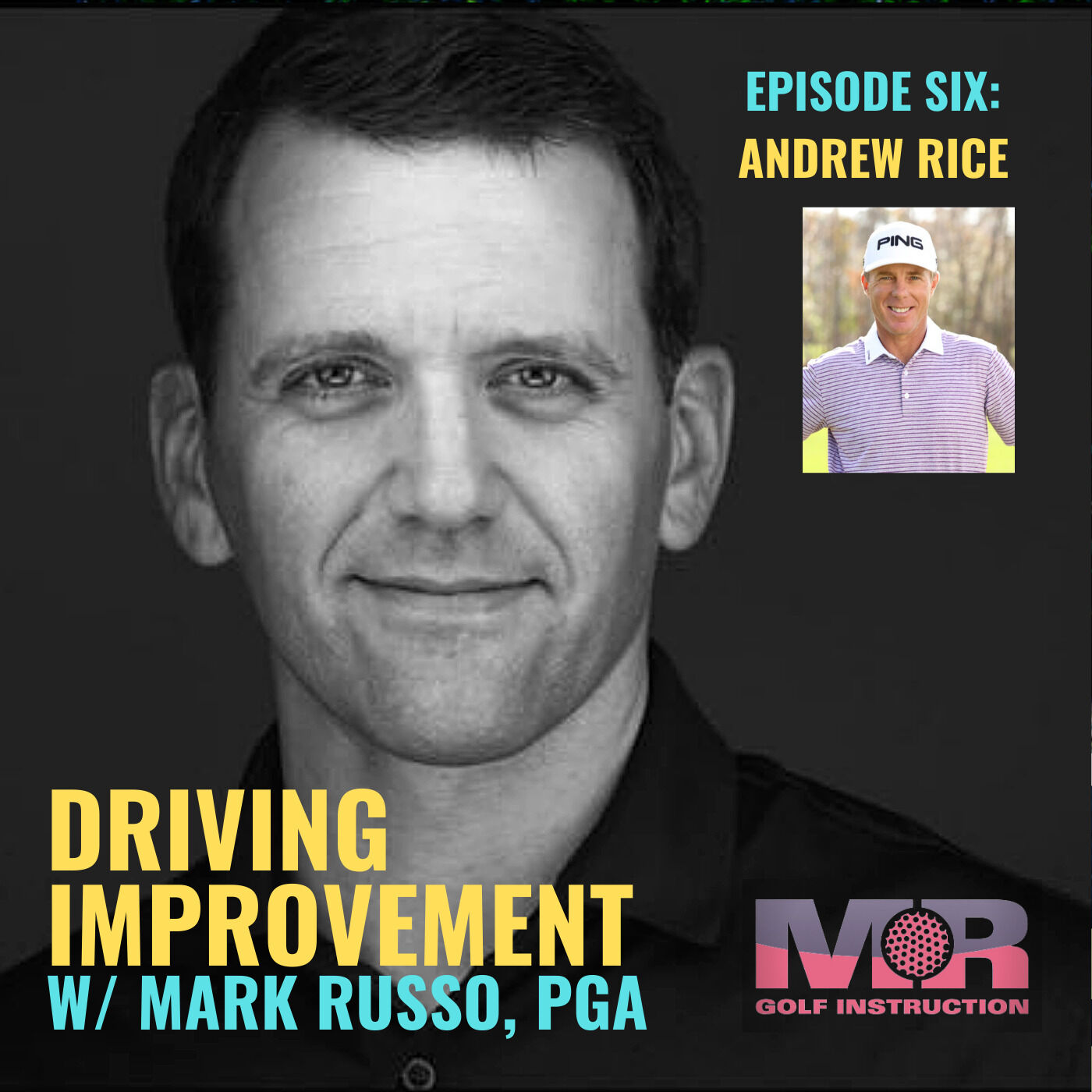 EPISODE SIX: Andrew Rice / It's the Relationships