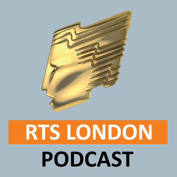 RTS London Podcast Podcast Artwork Image