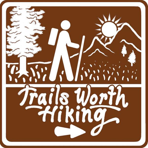 Trails Worth Hiking Podcast Artwork Image