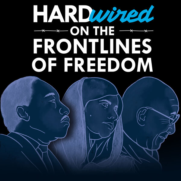 Hardwired: On the Frontlines of Freedom Podcast Artwork Image