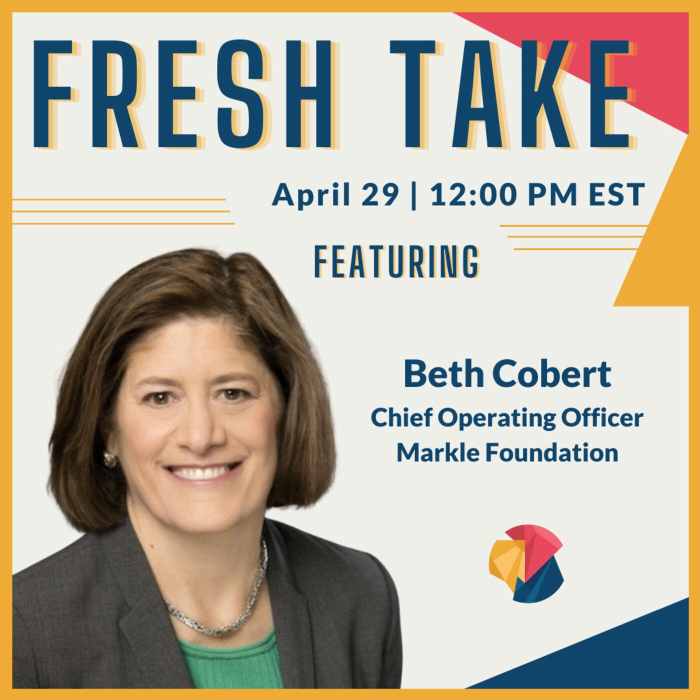 Fresh Take ft. Beth Cobert