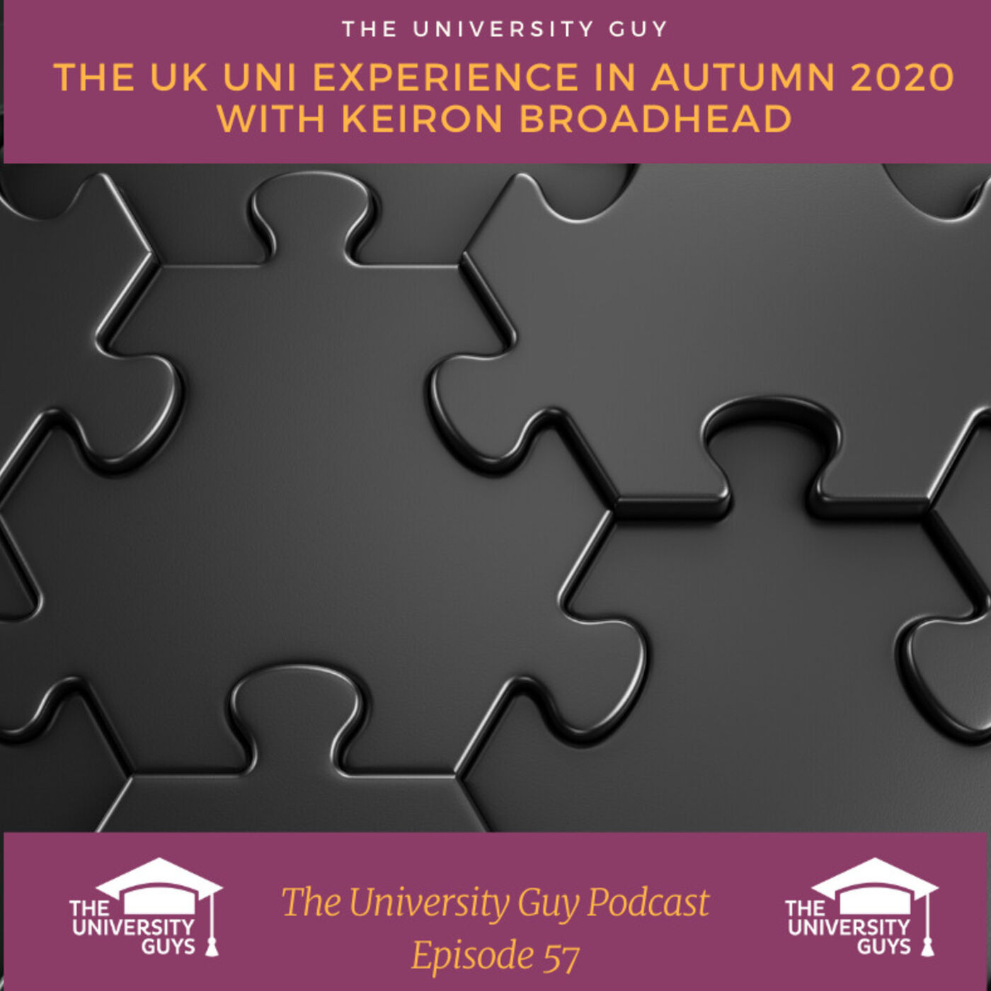 Episode 57: The UK University Experience in 2020
