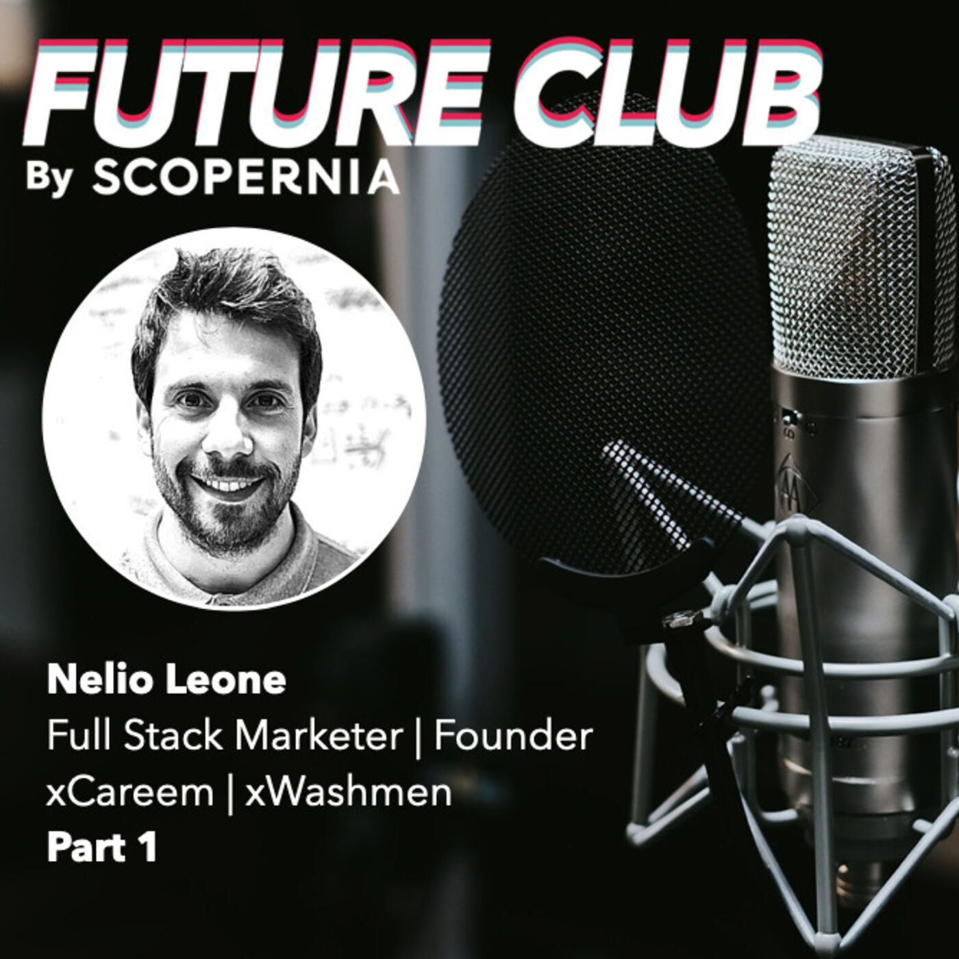 Mastering the Growth Marketing playbook with Nelio Leone (part 1)
