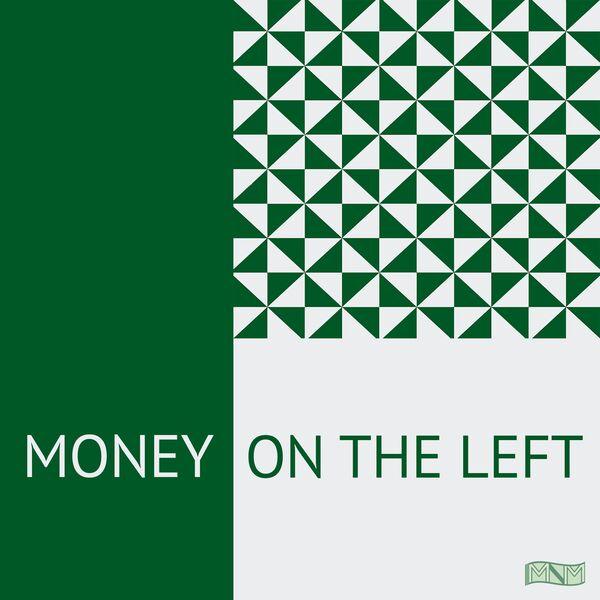 Money on the Left Podcast Artwork Image
