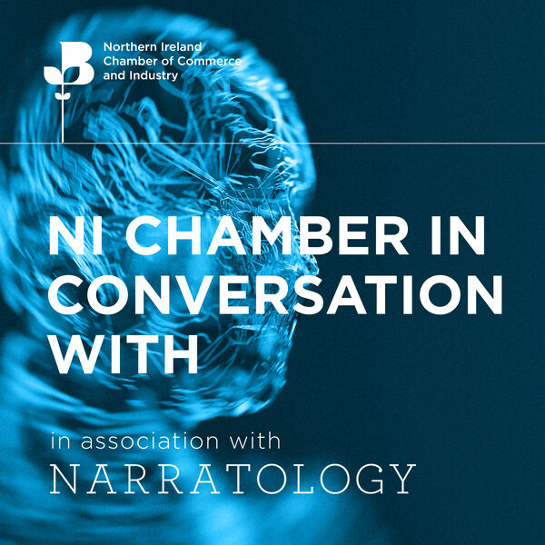 NI Chamber In Conversation With Podcast Podcast Artwork Image