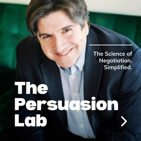 The Persuasion Lab with Martin Medeiros Podcast Artwork Image