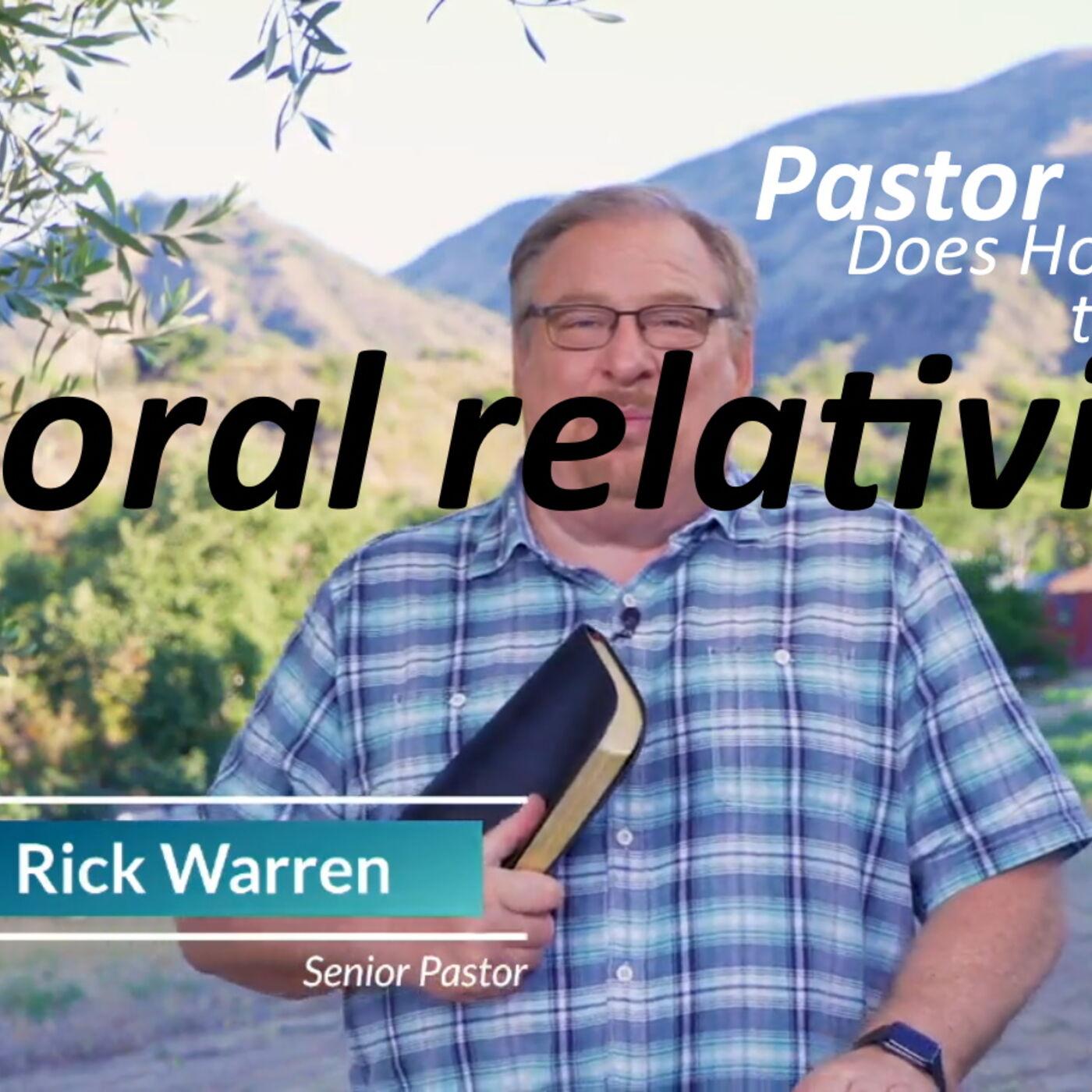 Back to Life: Rick Warren's Moral Relativism