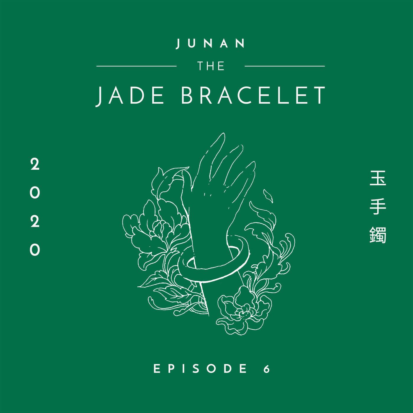 The Jade Bracelet - Episode 6