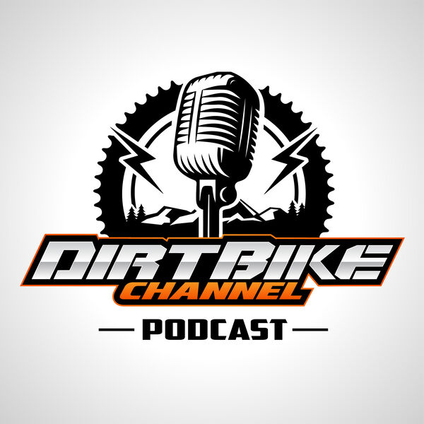 Dirt Bike Channel Podcast Podcast Artwork Image