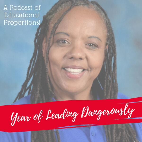 Year of Leading Dangerously Podcast Artwork Image