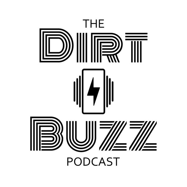 The Dirt Buzz Podcast Artwork Image