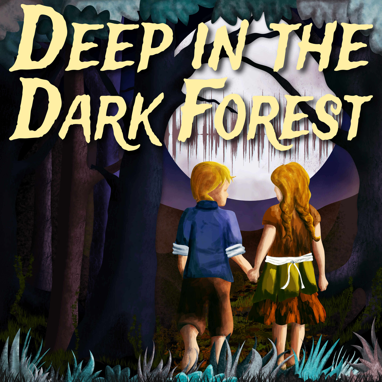Deep in the Dark Forest