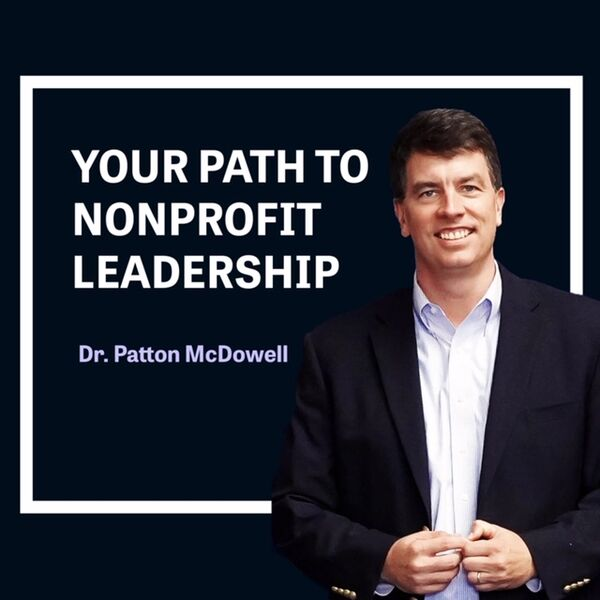 Your Path to Nonprofit Leadership Podcast Artwork Image