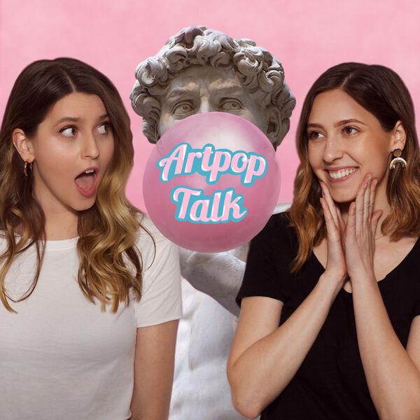 Artpop Talk  Podcast Artwork Image
