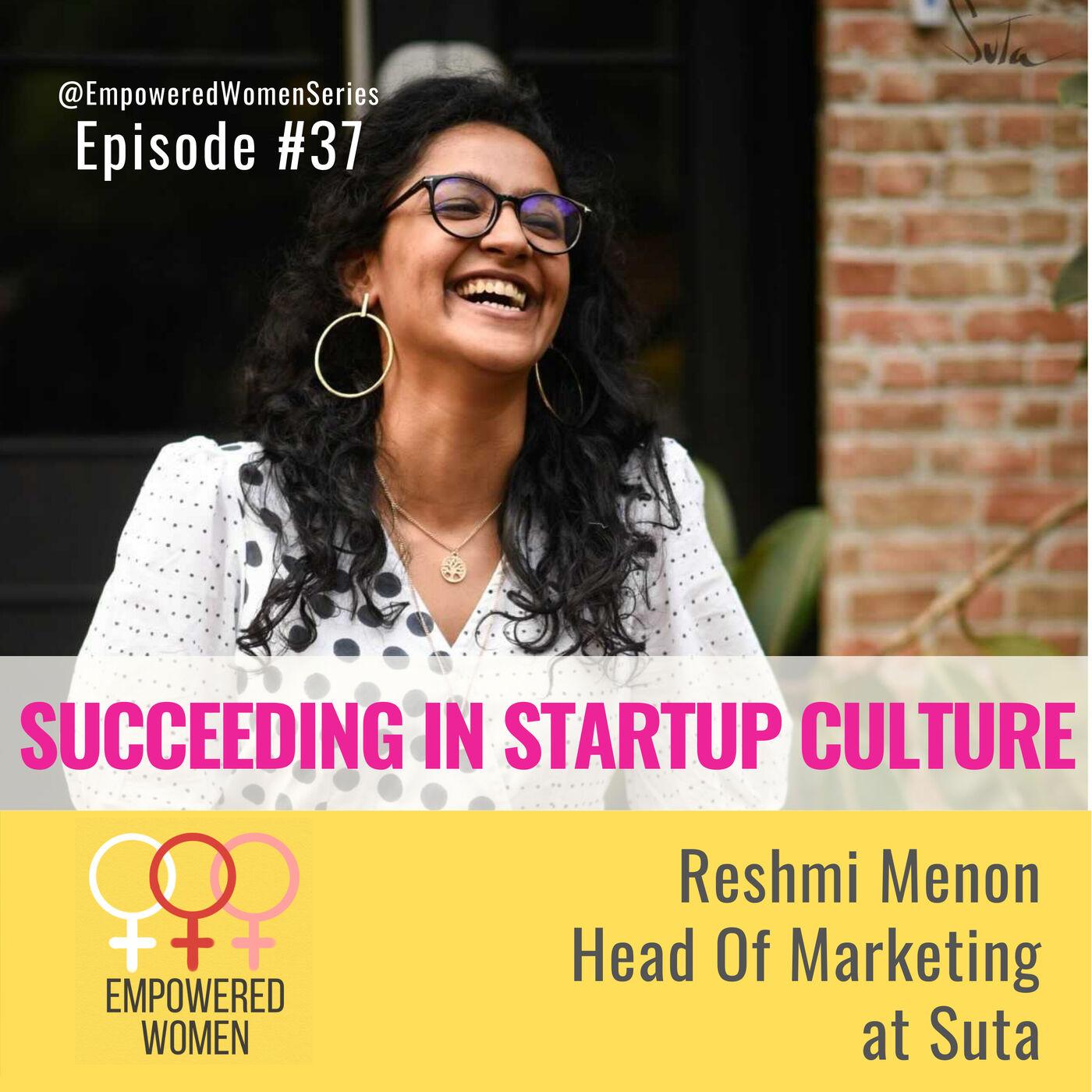 E37 - Succeeding in Startup Culture