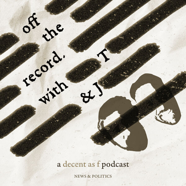 Off the Record with T & J Podcast Artwork Image