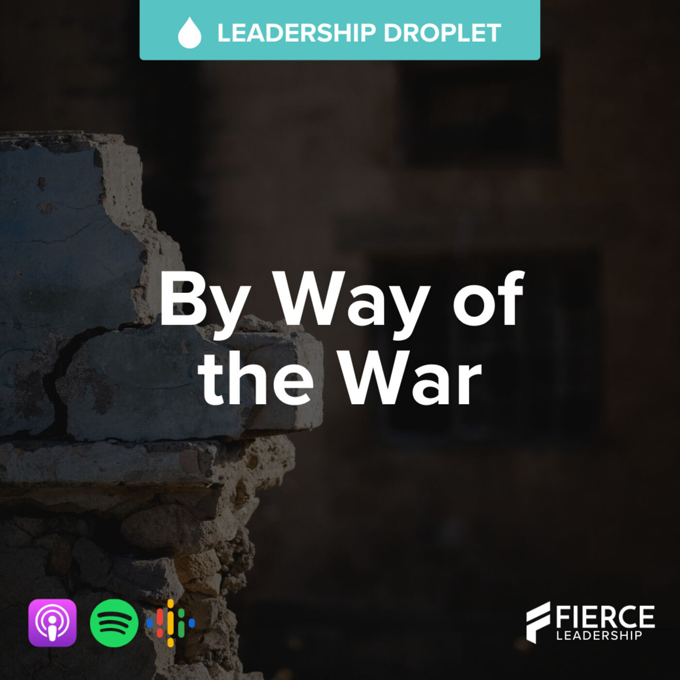 By Way of the War | FLP Droplet