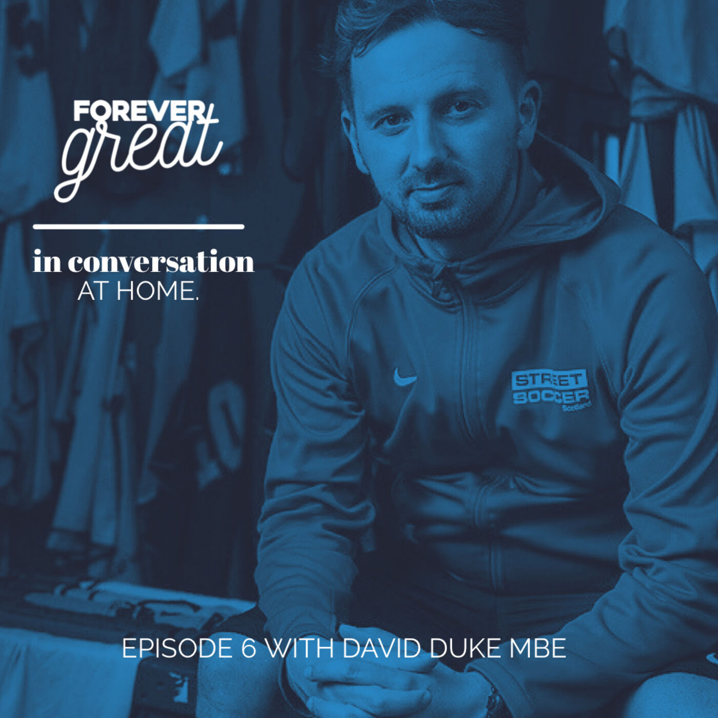 Forever Great in Conversation with David Duke MBE | Season 1 | Episode 6