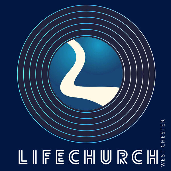 LifeChurch West Chester Podcast Artwork Image