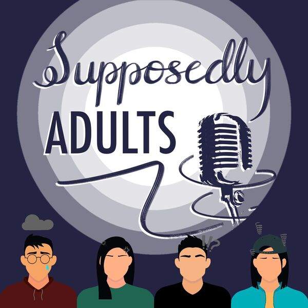 Supposedly Adults Podcast Artwork Image