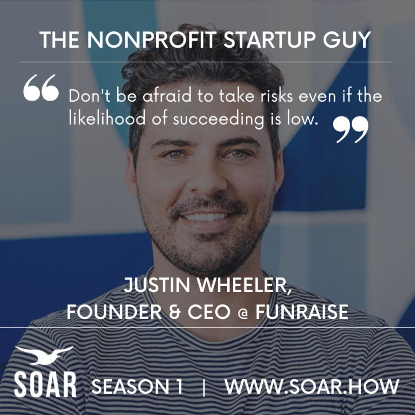 Founder Stories: Nonprofit Startups vs For-Profit Startups with Justin Wheeler