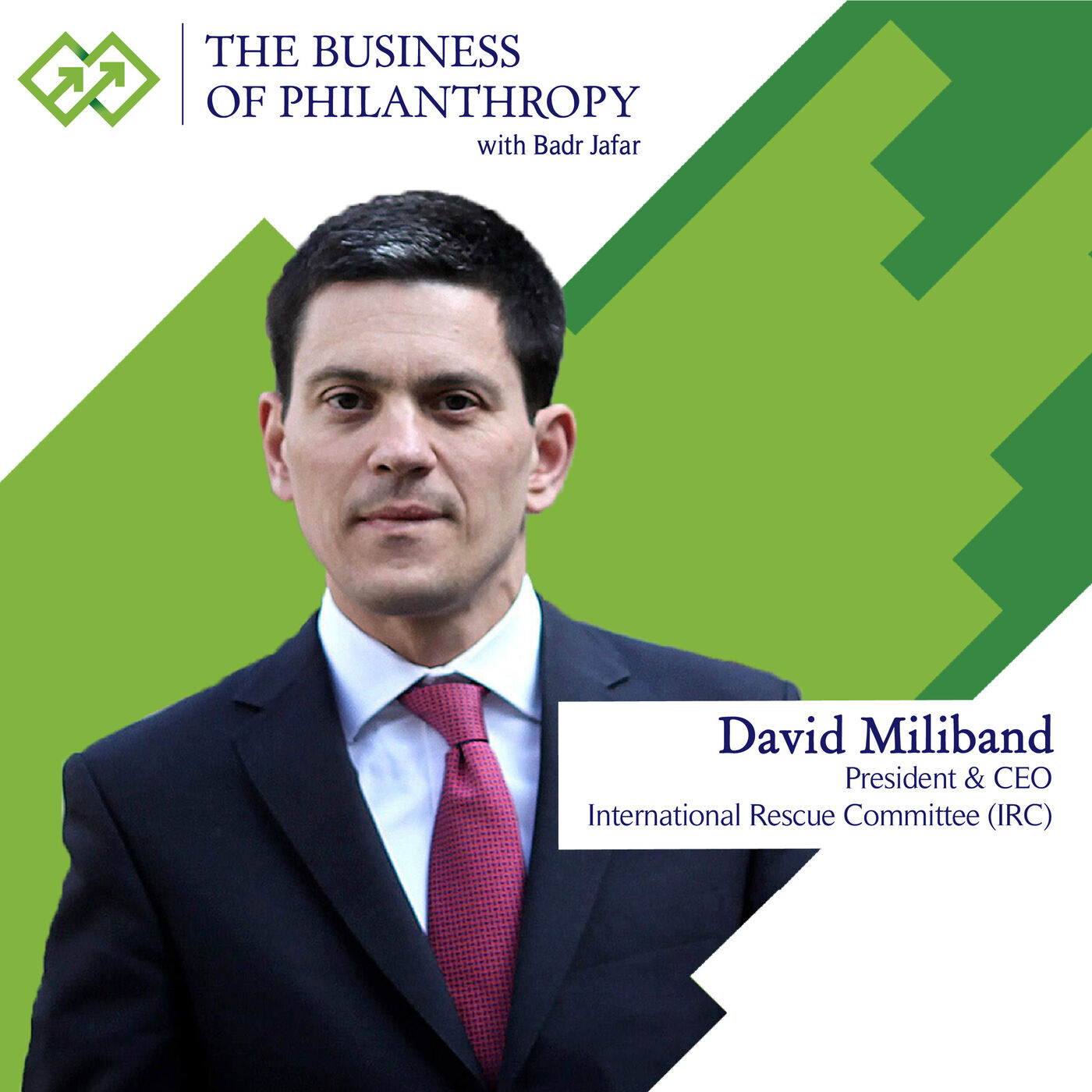David Miliband; A Conversation with Badr Jafar